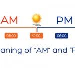 Apa Arti AM dan PM?