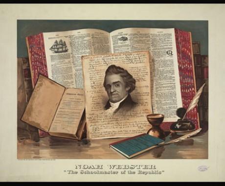 Noah Webster, Penyusun Kamus Ternama