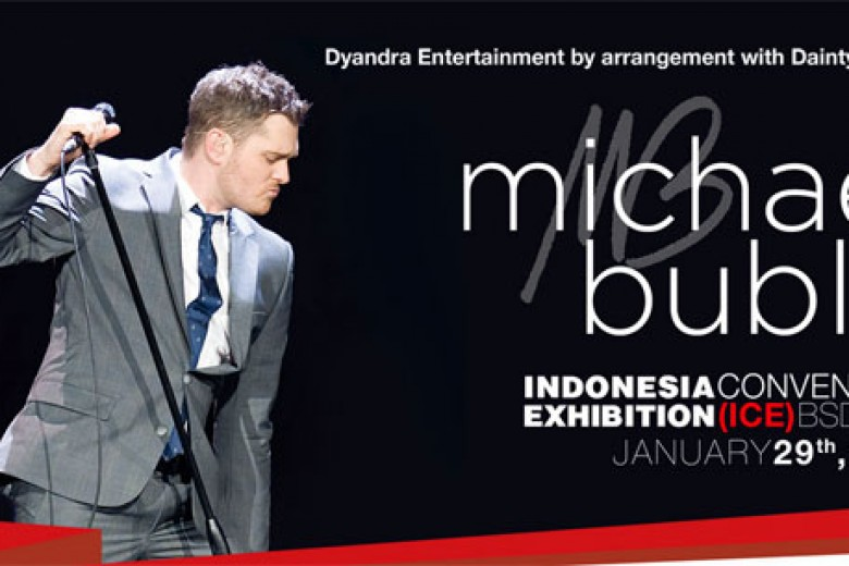 Michael Bublé Manggung Januari 2015!