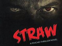 'Straw', Novel Psycho Thriller Pertama di Indonesia