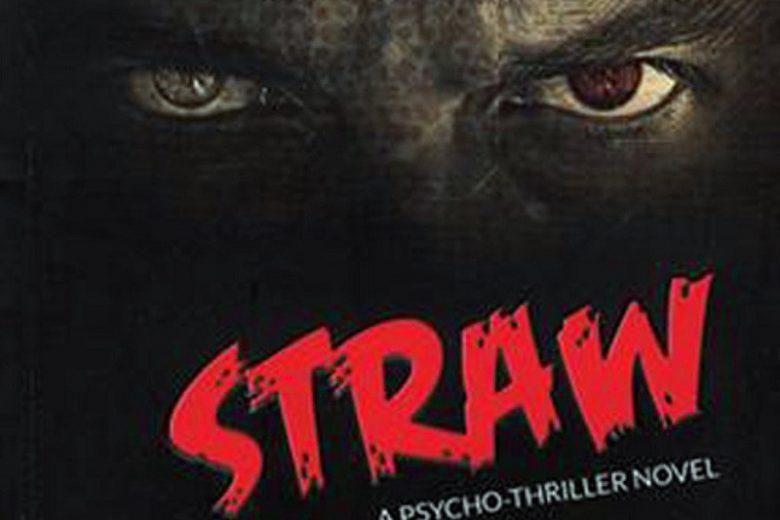 'Straw', Novel Psycho Thriller Pertama di Indonesia