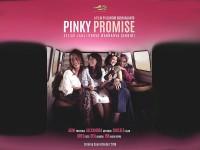 'Pinky Promise', Janji Empat Perempuan Hebat