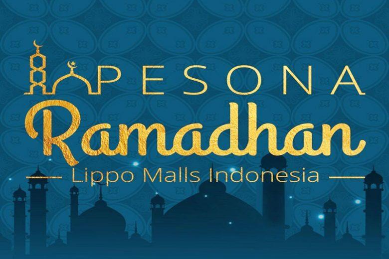 Pesona Ramadhan Lippo Malls Indonesia